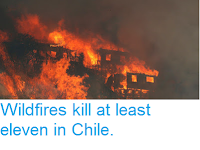 http://sciencythoughts.blogspot.co.uk/2017/01/wildfires-kill-at-least-eleven-in-chile.html