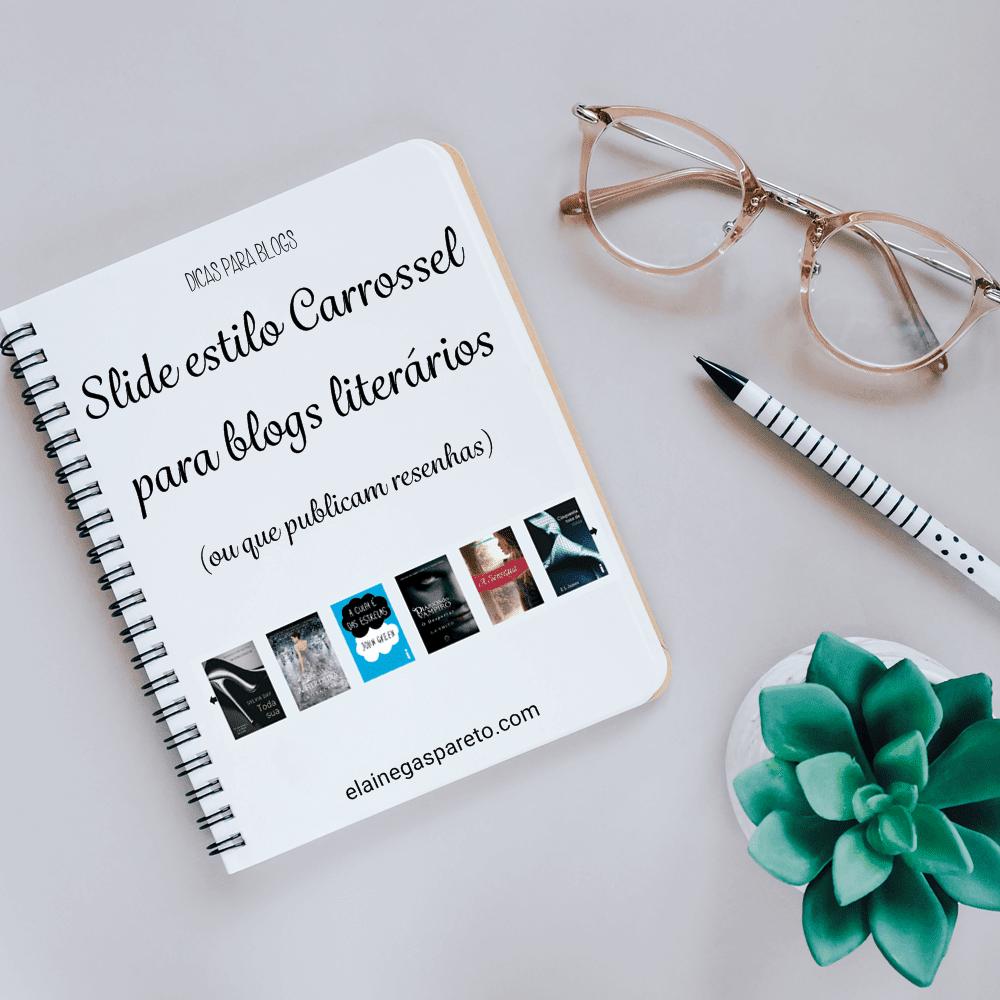 Slide estilo carrossel para blogs literários