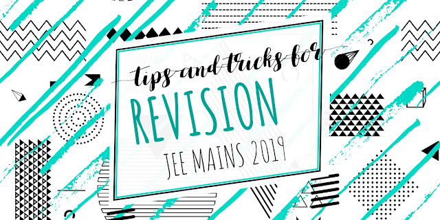 Revision For IIT JEE Mains and Advanced
