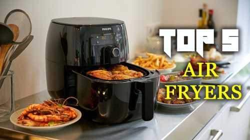 Top 5 Best Air Fryer: Reviews and Buying Guide 2019