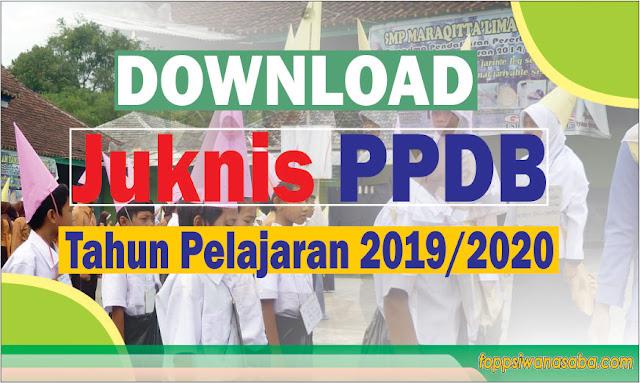 Download Petunjuk PPDB Tahun Pelajaran 2019/2020