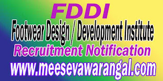 FDDI (Footwear Design / Development Institute) Recruitment 2016