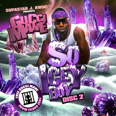 Gucci Mane - So Icey Boy Disc 2 Cover