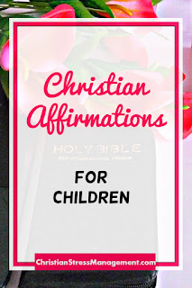 Christian affirmations for children