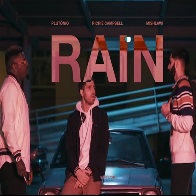 Plutônio x Mishlawi x Richie Campbell - Rain