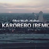 VIDEO MUSIC | Qboy Msafi  Ft. Naiboi - Karorero Remix (Official Video) | DOWNLOAD Mp4 SONG