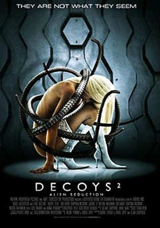 Decoys 2 Alien Seduction 2007 Hindi Dual Audio 300mb Dvdscr Movie Download