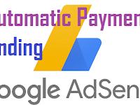 Automatic Payment Pending Membuat Resah Issue AdSense