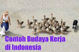 10+ Contoh Budaya Kerja di Masyarakat Indonesia