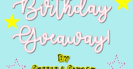 """Birthday Giveaway By Cheese & Cincau"""