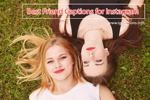 Best Friend Captions for Instagram