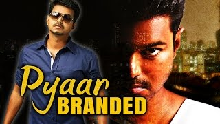 Pyaar Branded 2016 Full South Indian Movie Dubbed In Hindi Download