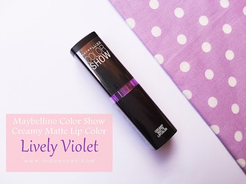 [REVIEW] Maybelline Color Show Creamy Matte Lipcolor M401 Lively Violet