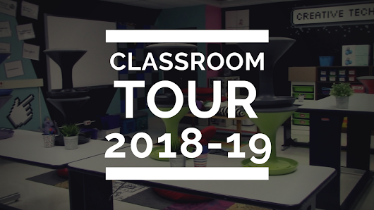 Virtual Open House: Classroom Tour 2018-19