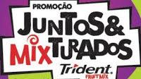 Participar Promoção Trident 2016 Juntos & Mixturados