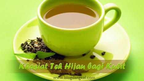 khasiat teh hijau bagi kulit