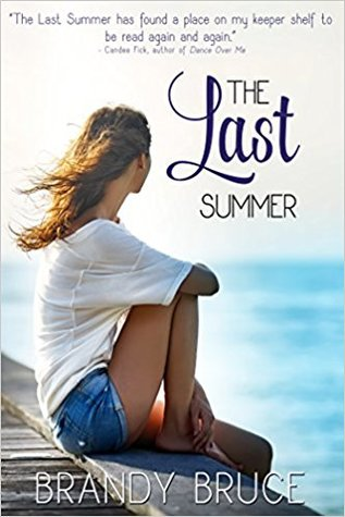 Heidi Reads... The Last Summer by Brandy Bruce