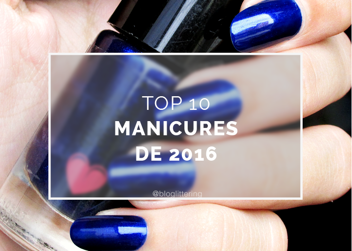 Top 10 Manicures de 2016 do Blog Glittering