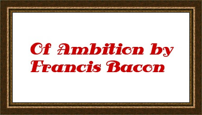 Of Ambition by Francis Bacon