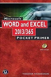 Microsoft WORD and EXCEL 2013/365 Pocket Primer