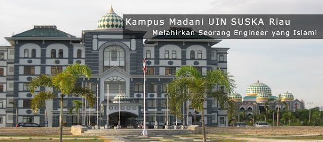 Informasi Pendaftaran Mahasiswa Baru (UIN SUSKA) Universitas Islam Negeri Sultan Syarif Kasim Riau