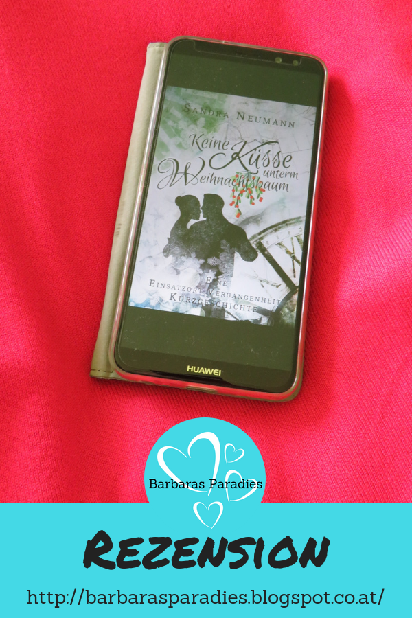 Buchrezension #234 Keine Küsse unterm Weihnachtsbaum: Eine ...