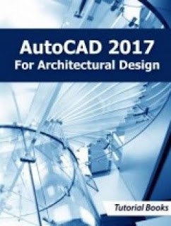 Download AutoCAD 2017 For Architectural Design Tutorial Book Pdf