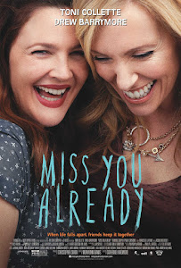 Miss You Already Poster