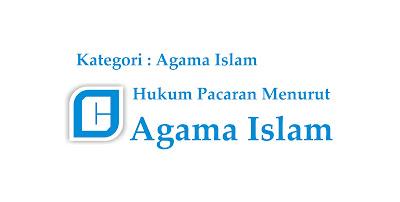 Pacaran Menurut Hukum Agama Islam