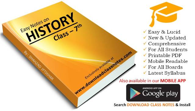 History Notes for 7th Class / VII for all Islamabad Model Schools & Colleges