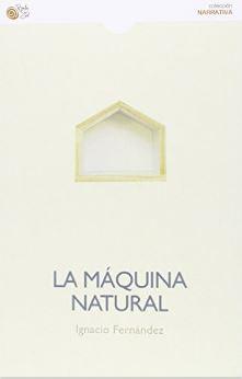 La maquina natural, Ignacio Fernandez