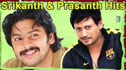 Srikanth & Prasanth Super Hit Popular Audio Jukebox