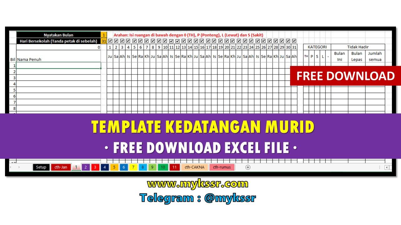 Template Kedatangan Murid Free Download Excel File Mykssr Com