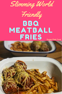 BBQ Meatball Fries slimming world recipe