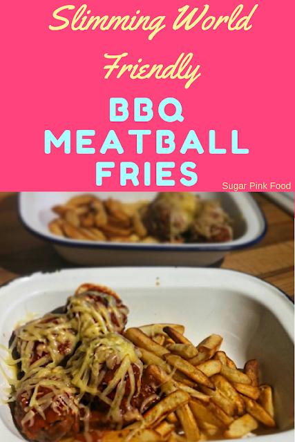BBQ Meatball Fries slimming world recipe