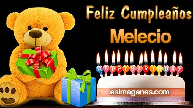 Feliz Cumpleaños Melecio