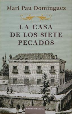 La casa de los siete pecados - Mari Pau Domínguez (2009)