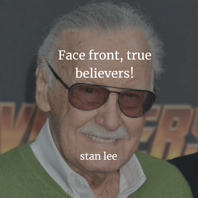 Inspiration Stan Lee quotes