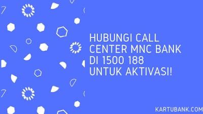 Cara Aktivasi Kartu Kredit MNC via call center