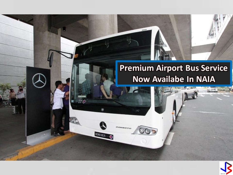 A Premium Airport Bus Service is now available for travelers and passengers going to and from the Ninoy Aquino International Airport (NAIA).  This month the government launched 21 brand new Mercedes Benz air-conditioned buses from UBE Express.It will pick-up and drop off passengers at designated points with automated fare collection system and an introductory rate of P150 per person.  Passengers can also book a trip online through booking.ubeexpress.com  The bus has three routes including Intramuros, Roxas Boulevard, and Makati central business district.