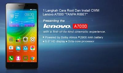 Tutorial Cara Root Dan Pasang Cwm Lenovo A7000 Dengan Pc
