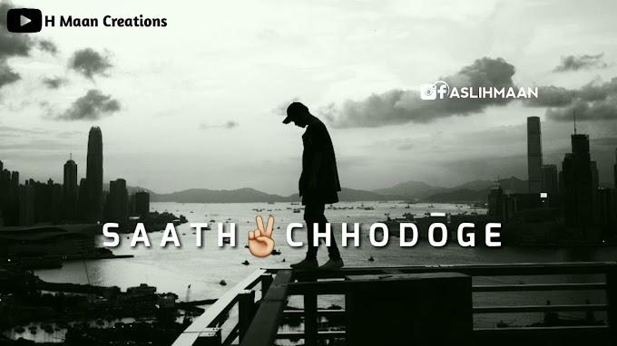 StatusMobi.com   Saath Chhodoge To Nhi   Sad Status Video   Sad Whatsapp Status Video Song   30 second Status Video