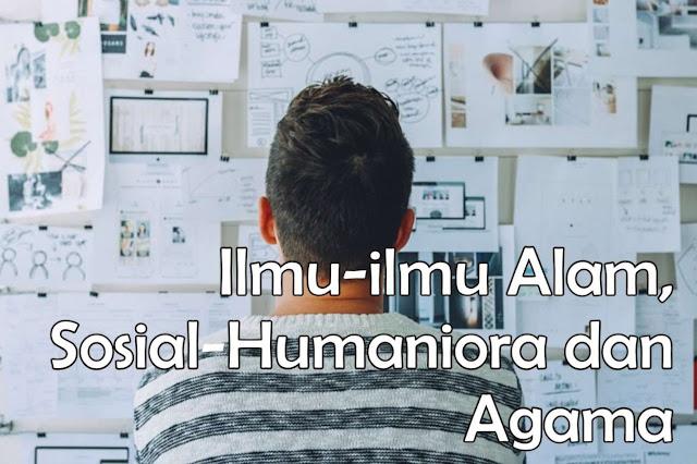 Cara Kerja Ilmu-ilmu Alam, Sosial-Humaniora dan Agama dalam Pengembangan Ekonimi Islam