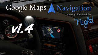 ets2 google maps, ets2 google maps navigation, ets2 google maps navigation night version v1.4, ets2 real gps, ets2 real navigation, ets2works, sinagrit baba's mods
