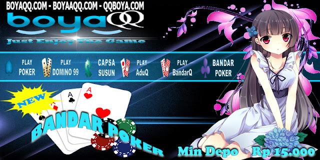 BoyaQQ Bandar Poker Domino QQ Online BandarQ