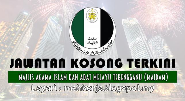 Jawatan Kosong Terkini 2016 di Majlis Agama Islam Dan Adat Melayu Terengganu (MAIDAM)