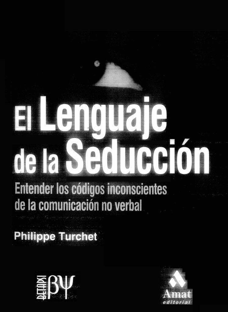 El lenguaje de la seducción – Philippe Turchet