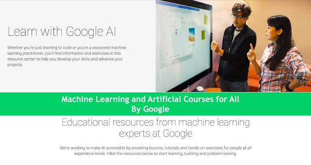 Machine Learning and Artificial Courses for All By Google