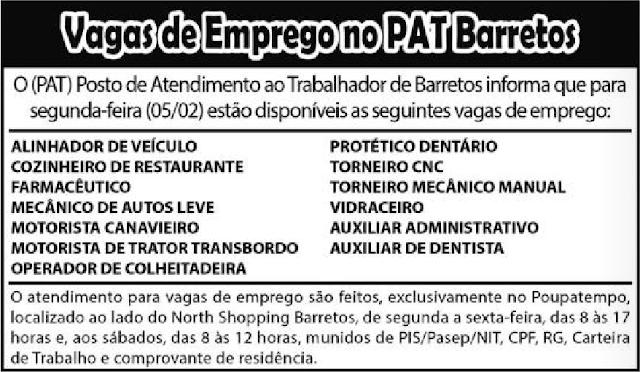 VAGAS DE EMPREGO DO PAT BARRETOS-SP  PARA 05/02/2018 (SEGUNDA-FEIRA)