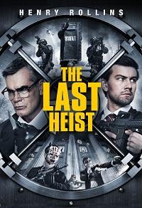Watch The Last Heist Online Free in HD